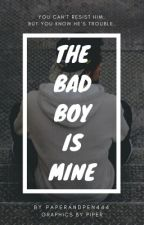 The Bad Boy is Mine by paperandpen444