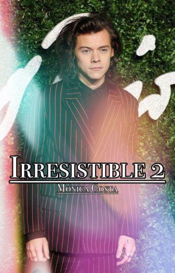 Irresistible 2✖️H.S.✖️