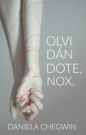 Olvidándote, Nox by perladecarbon
