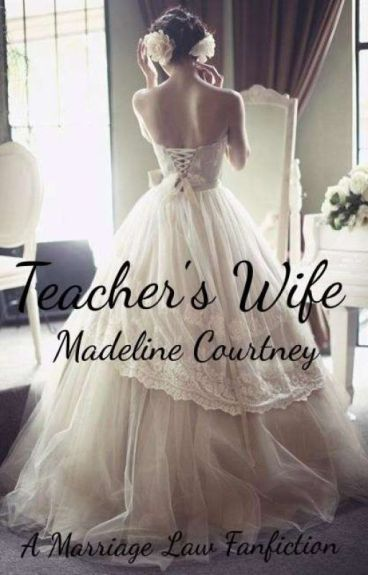 Teacher's Wife (#Wattys2016)