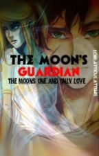 The Moon's Guardian(Being redone chapters do not lineup) by Lord_Logan_Strattus