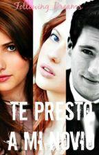 Te Presto A Mi Novio  by Following_Dreams