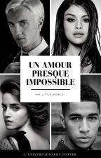 ♥ Un amour presque impossible ♥ (Dramione) by -My_Little_World-