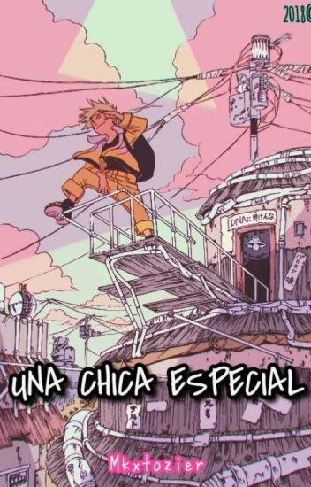 Una  Chica Especial (Naruto y Tu)