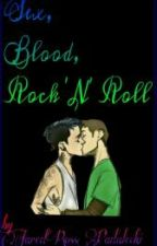 Sex, Blood, Rock 'N' Roll by JaredRossCollins