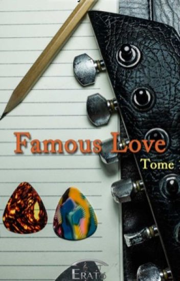 Famous Love ( sous contrat chez Erato Éditions)