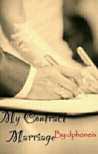 My Contract Marriage by dphoneix