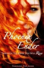 Phoenix Ender by Through_The_Ashes