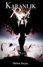 Karanlık Ruh by Melike__Beyaz
