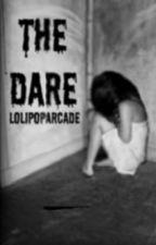 The Dare by lolipoparcade