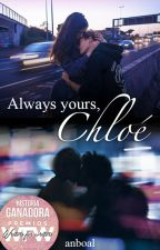 Always yours, Chloé.  [Terminada] by anboal