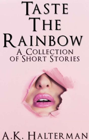 Taste The Rainbow {LGBT+ One Shots}