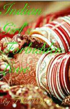 Indian Girl's Forbidden Love by TWTVD1D