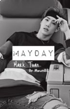 Mayday || Mark Tuan by MwuM88