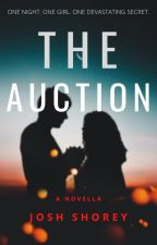 The Auction. (Extract) by joshshoreyuk