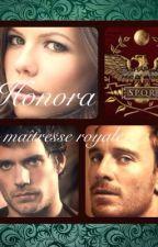 Honora la maîtresse royale by cynthialak