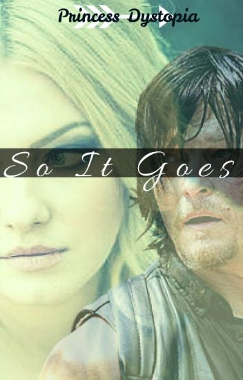 So It Goes • Daryl Dixon