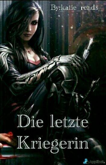 Die letzte Kriegerin