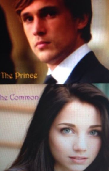 The Prince The Common (Prince Liam Love Story)