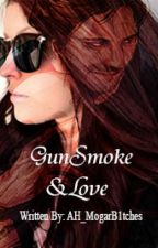 GunSmoke & Love [Fake AH Crew] by AH_MogarB1tches