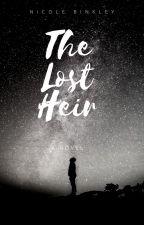 The Lost Heir by NicoleBinkley