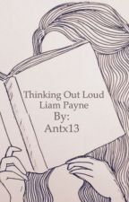 Thinking Out Loud (Liam Payne) by Antx13