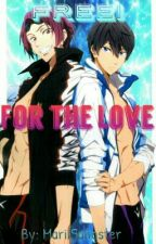 """Free! """"For the love"""" [Terminada] by MariaOrtellado"""