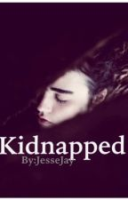 Kidnapped by Jayy_28