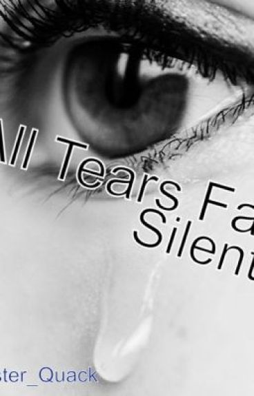 All Tears Fall Silent by Madster_Quack