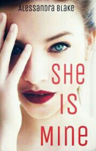 She is Mine ©. (#2 She is Special)