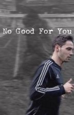 No good for you || Mattia De Sciglio by Giadazumiani92_2