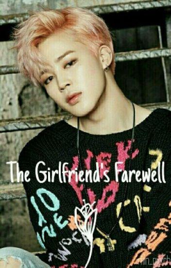 The Girlfriend's Farewell.