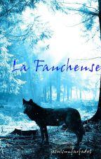 La faucheuse by jesuisunfarfadet