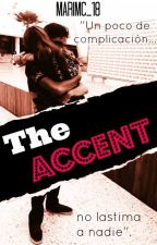 The Accent by MariMc_18
