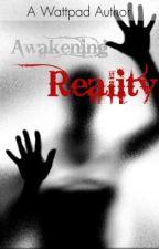 Awakening Reality by regalrio