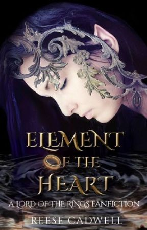 Element of the Heart - A Lord of the Rings/Legolas Fanfiction by moralfantasy