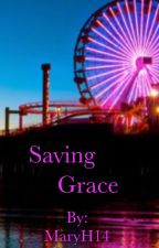 Saving Grace by MaryH14