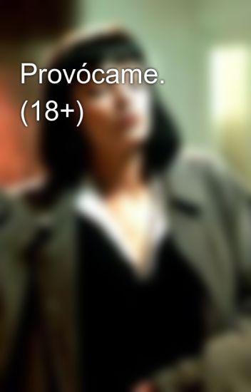 Provócame. (18+)