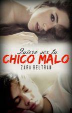 Quiero Ser Tu Chico Malo |Bryan Mouque| by Zara_Beltran