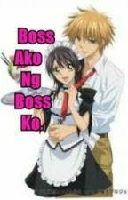 Boss Ako Ng Boss Ko. by MichellePilones