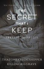 The Secret That I Keep (Kellic (mpreg)) √ by Punkstress_Gaskarth