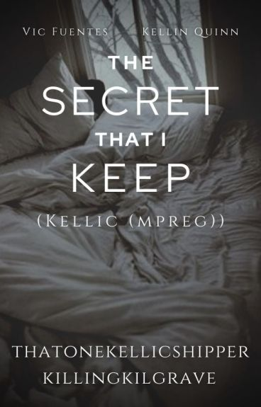 The Secret That I Keep (Kellic (mpreg)) √
