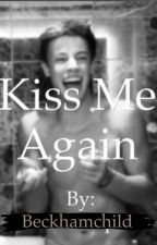 Kiss me again (CameronDallas) by beckhamchild