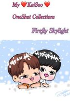 My Kaisoo One Shot Collections by fireflyskylight