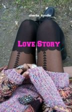 Love Story by cherita_kyndle__