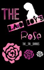 The B.A.D. boy's Rose by The_tri_diaries