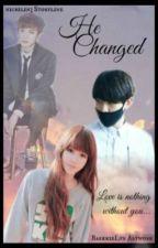 He changed (Baekhyun FF) Byun Baekhyun by nichilin3
