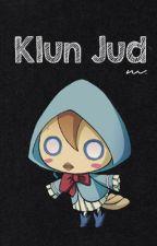☄ Klun Jud by espiraI