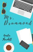 Mr. Drummond by AmeliaThornhill