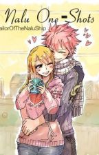 Nalu One Shots by SailorOfTheNaLuShip